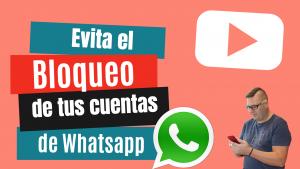 evita el bloqueo de Whatsapp